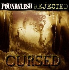 Poundaflesh - Cursed