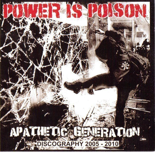 Power Is Poison - Apathetic Generation