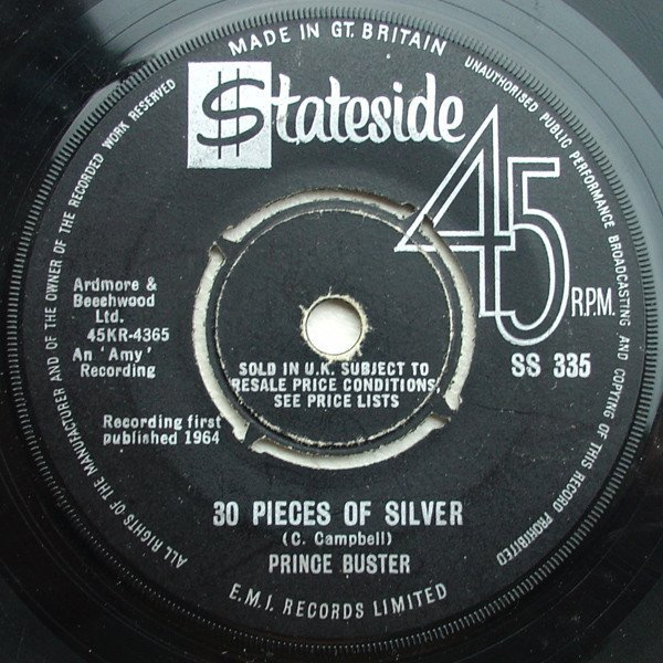Prince Buster - 30 Pieces Of Silver / Everybody Ska