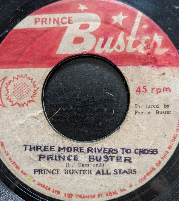 Prince Buster - 350 Four / Three More Rivers To Cross