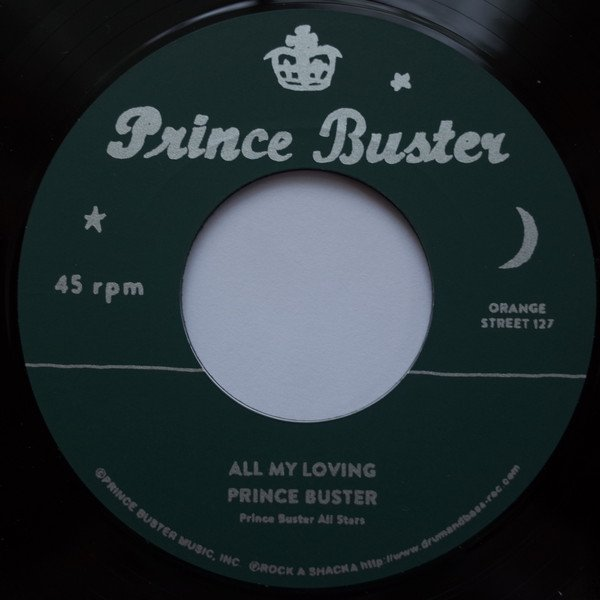 Prince Buster - All My Loving / You Don