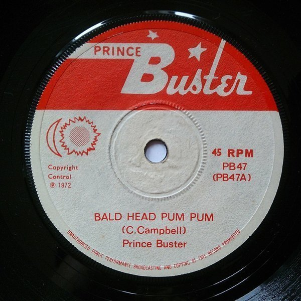 Prince Buster - Bald Head Pum Pum / Give Her