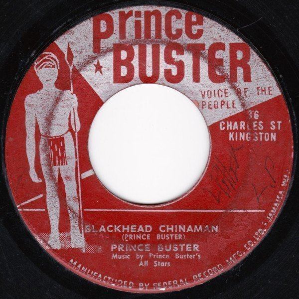 Prince Buster - Blackhead Chinaman / Twelve Months Of The Year
