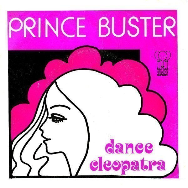 Prince Buster - Dance Cleopatra