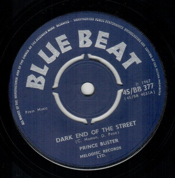 Prince Buster - Dark End Of The Street / Love Oh Love