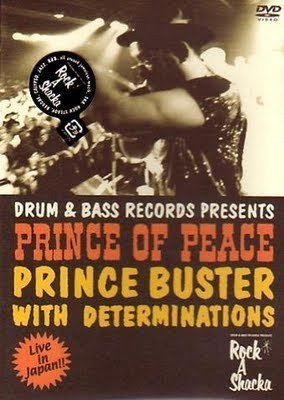 Prince Buster - Drum & Bass Records Presents: Prince Of Peace Live In Japan
