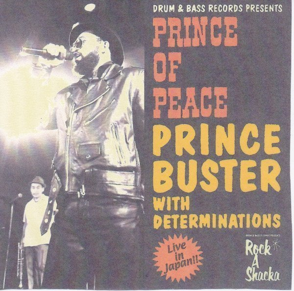 Prince Buster - Drum & Bass Records Presents: Prince Of Peace Prince Buster With Determinations Live In Japan