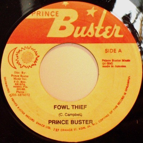 Prince Buster - Fowl Thief