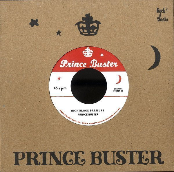 Prince Buster - High Blood Pressure / Raindrops Falling