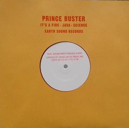 Prince Buster - It's A Fire / Java / Science