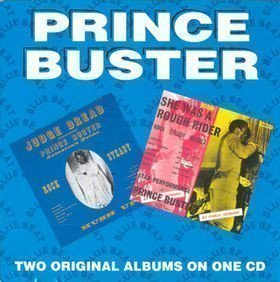 Prince Buster - Judge Dread Rock Steady / She Was A Rough Rider