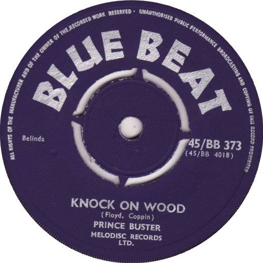 Prince Buster - Knock On Wood / And I Love Her