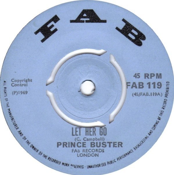 Prince Buster - Let Her Go / Tie The Donkeys Tail