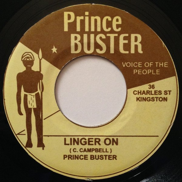 Prince Buster - Linger On / Come On Baby