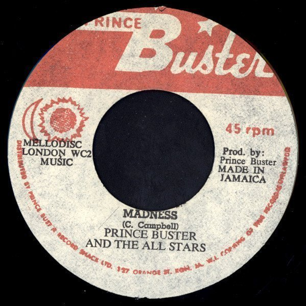 Prince Buster - Madness / Ghost Dance