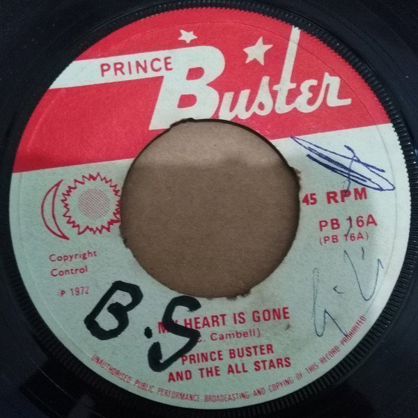 Prince Buster - My Heart Is Gone