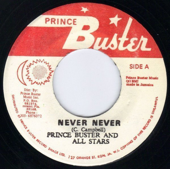 Prince Buster - Never Never / Isabella