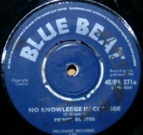 Prince Buster - No Knowledge In College  / In The Middle Of The Night