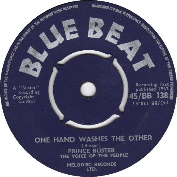 Prince Buster - One Hand Washes The Other / Cowboy Comes To Town
