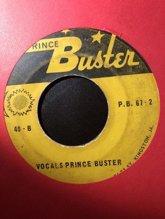 Prince Buster - Ooh Baby I Love You/Train To Girl