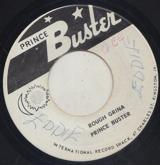 Prince Buster - Rough Grina / Johnny Cool