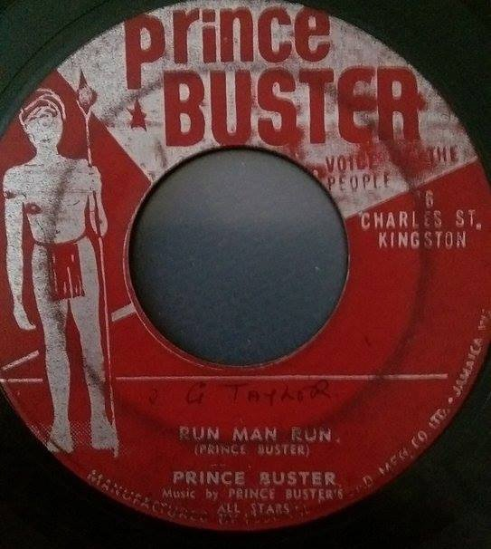 Prince Buster - Run Man Run / My Two Sons And My Daughter
