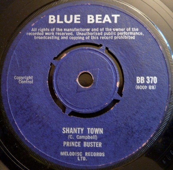 Prince Buster - Shanty Town / Seven Duppy