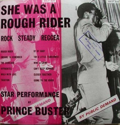 Prince Buster - She Was A Rough Rider