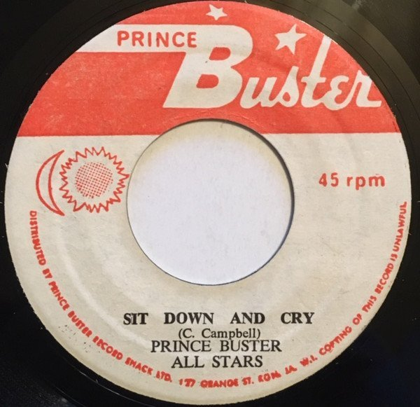 Prince Buster - Sit Down And Cry / Ghost Dance (Tribute To The Toughest)