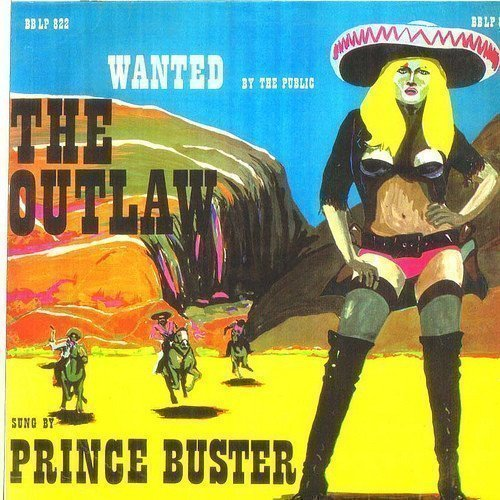 Prince Buster - The Outlaw