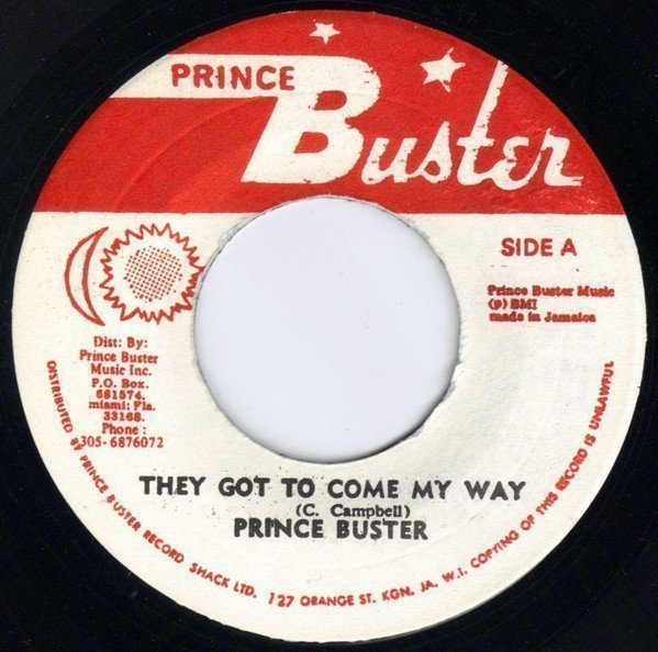 Prince Buster - They Got To Come My Way / They Got To Go