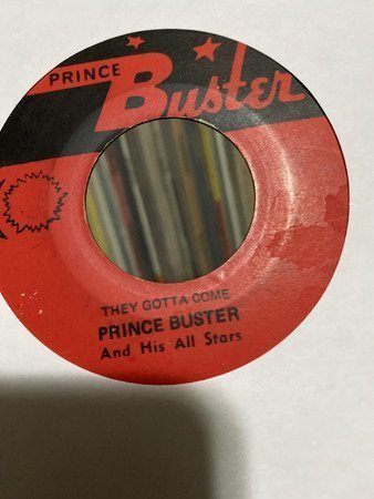 Prince Buster - They Gotta Come Aka They Got To Go / My Sound That Goes Around