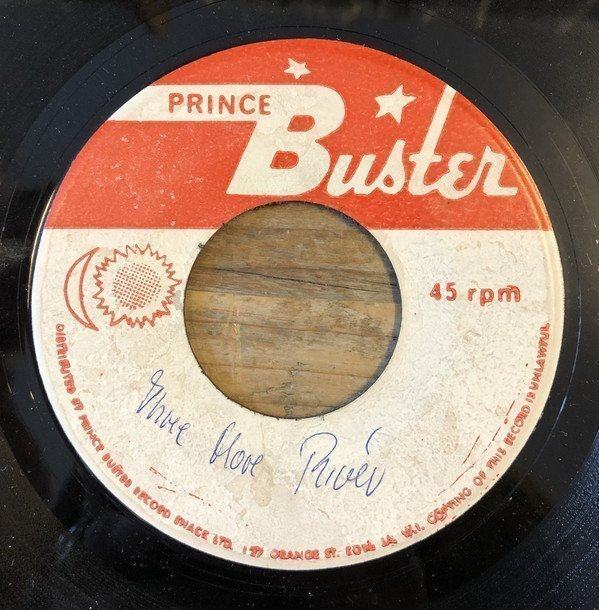 Prince Buster - Three More River / My Sound That Goes Around