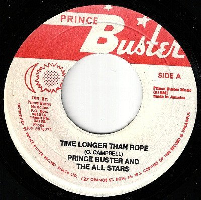 Prince Buster - Time Longer Than Rope / Believe Kill & Believe Cure