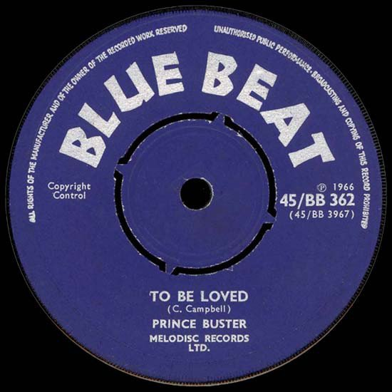 Prince Buster - To Be Loved / Set Me Free
