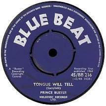Prince Buster - Tongue Will Tell