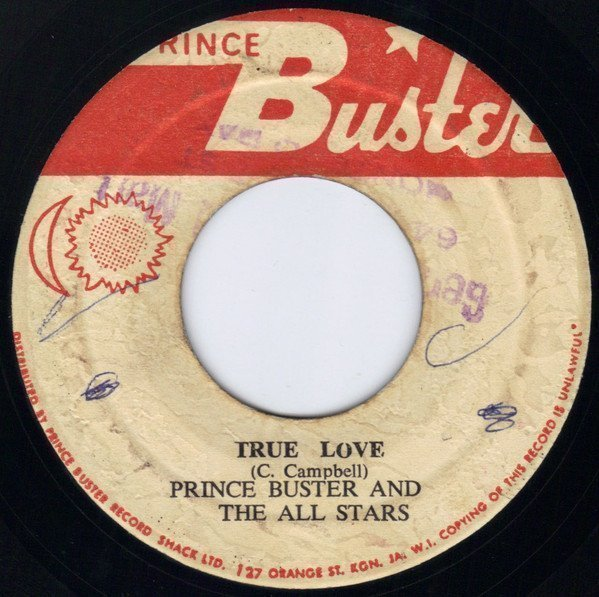 Prince Buster - True Love / Money Can