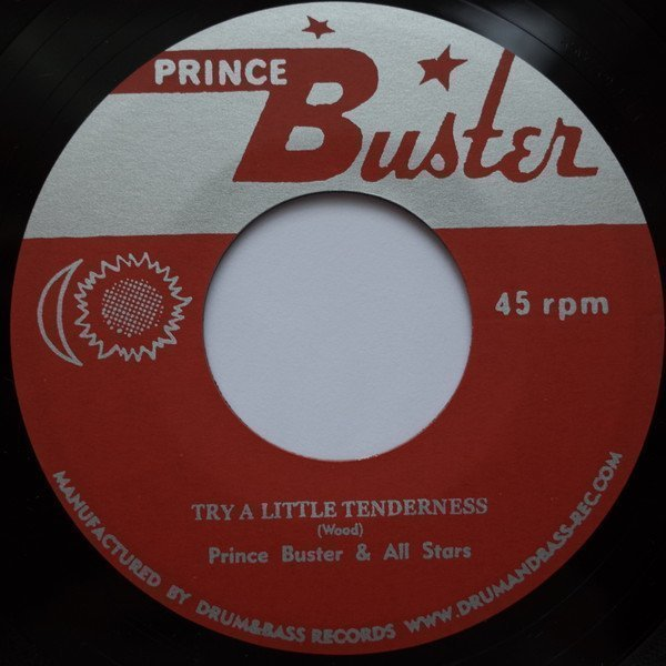 Prince Buster - Try A Little Tenderness / Change Is Gonna Come