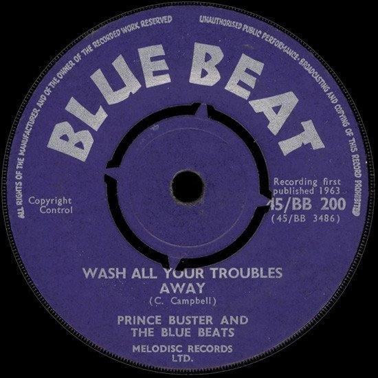 Prince Buster - Wash All Your Troubles Away / Soul Of Africa