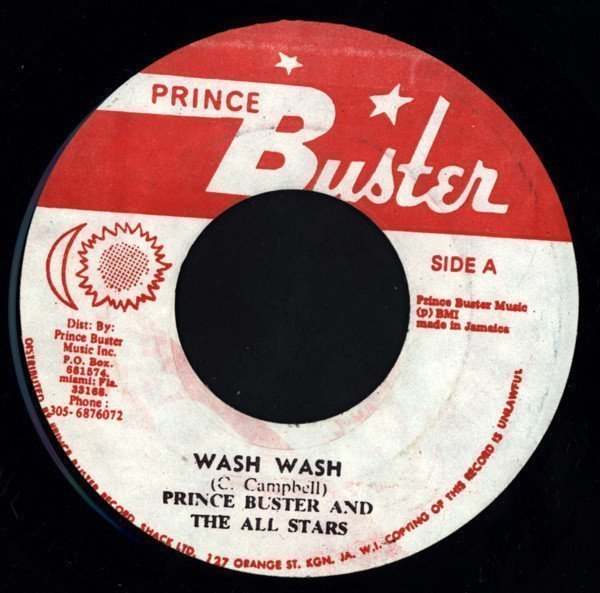 Prince Buster - Wash Wash / Thirty Pieces Of Silver