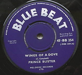 Prince Buster - Wings Of A Dove / Sweet Love