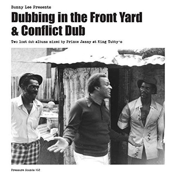 Prince Jammy Vs Scientist - Bunny Lee Presents Dubbing In The Front Yard + Conflict Dub
