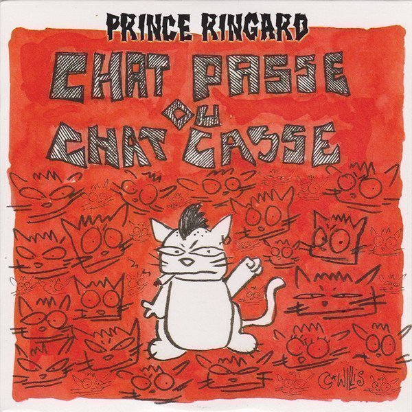 Prince Ringard - Chat Passe Ou Chat Casse