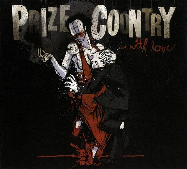 Prize Country - ...With Love