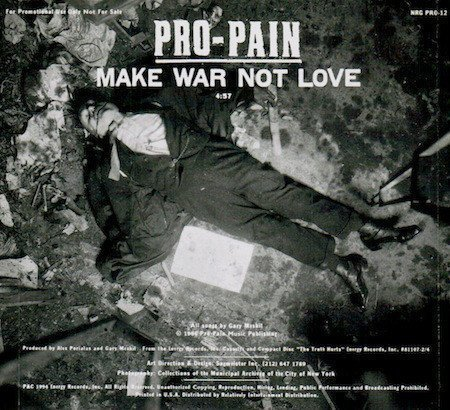 Pro pain - Make War Not Love