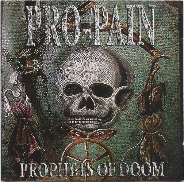 Pro pain - Prophets Of Doom