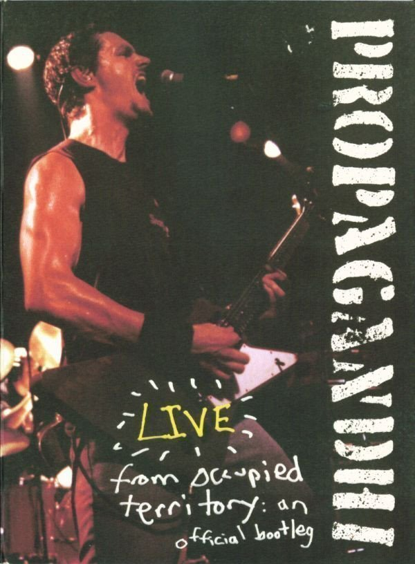 Propagandhi - Live From Occupied Territory: An Official Bootleg