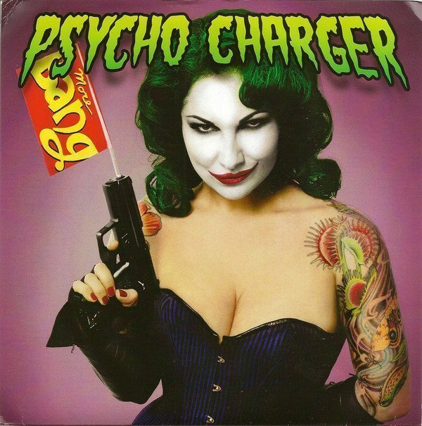 Psycho Charger - I Kissed The Joker