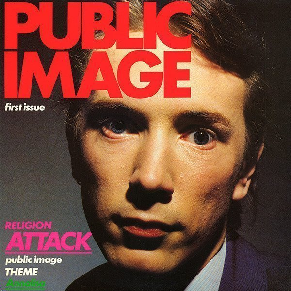 Public Image Ltd - Public Image (First Issue)