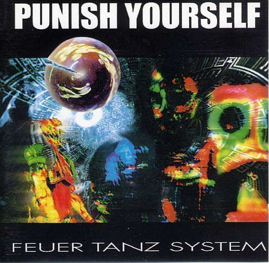 Punish Yourself - Feuer Tanz System